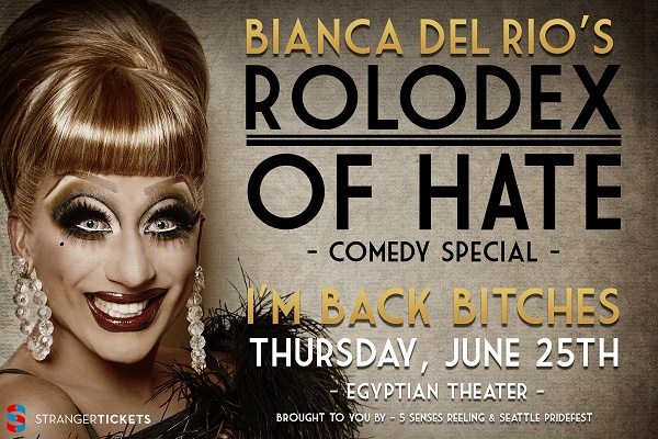 """Seattle Gay Scene: Bianca Del Rio's """"Rolodex of Hate"""" Hits Town image"""